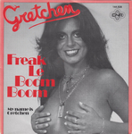 Gretchen - Freak the boom boom