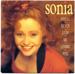 Sonia - You'll never stop me from loving you