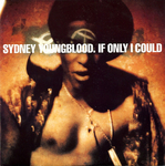 Sydney Youngblood - If only I could