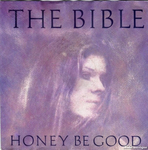 The Bible - Honey be good