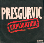 Presgurvic - Explication