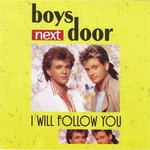 Boys Next Door - I will follow you