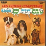 Les Chiens Chanteurs - Hot dog and roll