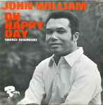 John William - Oh happy day