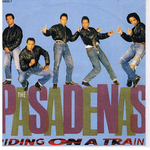 The Pasadenas - Riding on a train
