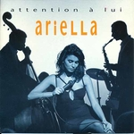 Ariella - Attention à lui