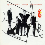 Spandau Ballet - Though the barricades