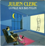 Julien Clerc - La fille aux bas nylon