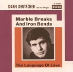 Drafi  Deutscher - Marble, breaks and iron bends