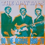The Maytals - Do the reggay