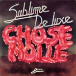 Sublime Deluxe - Chose molle