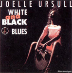 Joëlle Ursull - White & black blues