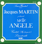 Jacques Martin - Mademoiselle Angèle