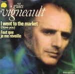 Gilles Vigneault - I went to the market