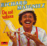 Richard Maigniez - On est relaxe