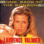 Laurence Valmier - Come back to the bonbons