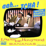 Lou and the Hollywood Bananas - Aah… Tcha ! (Téléchat)