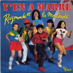 Raymonde et les Moutards - Y'en a marre !