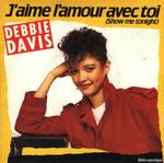 Debbie Davis - J`aime L`amour Avec Toi 1984