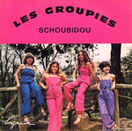 Les Groupies - Schoubidou