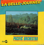 Pacific Orchestra - La belle journée