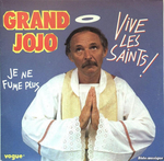 Grand Jojo - Vive les saints !