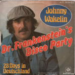 Johnny Wakelin - Dr Frankenstein's Disco Party
