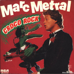 Marc Métral - Croco Rock