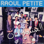 Raoul Petite - Oh Louise