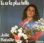 Julie Bataille - Tu es la plus belle