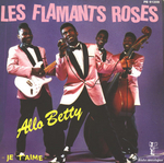 Les Flamants Roses - Allo Betty