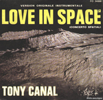 Tony Canal - Love in space (Concerto spatial)