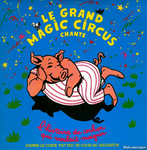 Le Grand Magic Circus - Le Cochonobic