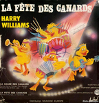 Harry Williams - La fête des canards