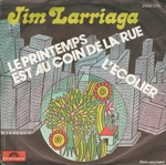Jim Larriaga - Le printemps est au coin de la rue