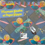 Richard Gotainer - Maman flashe et Papa flippe