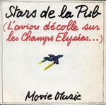 Movie Music - Stars de la pub (L'avion d�colle sur les Champs-�lys�es)