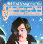 John Davis and The Monster Orchestra - Ain't that enough for you