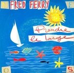 Fred Ferry - Prendre le large