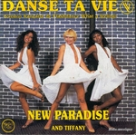 New Paradise and Tiffany - Danse ta vie