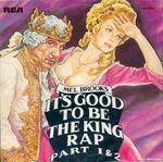 Mel Brooks - It's good to be The King Rap