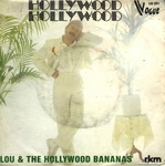 Lou and the Hollywood Bananas - Hollywood, Hollywood