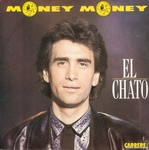 El Chato - Money money