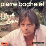 Pochette de Pierre Bachelet - Elle est d'ailleurs