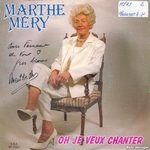 Marthe M�ry - Oh je veux chanter