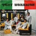 Tony Morrison - Super star