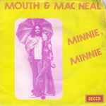 Mouth & MacNeal - Minnie, Minnie