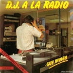 Guy Vivien - DJ � la radio