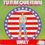 Willy - Tu n'as que 15 ans