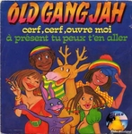 Old Gang Jah - Cerf, cerf, ouvre-moi